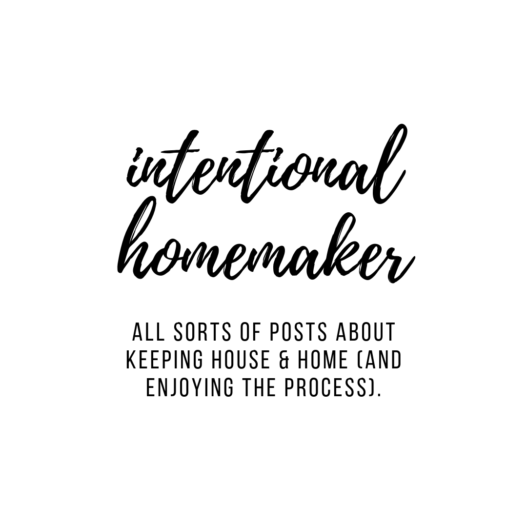 Intentional Homemaker